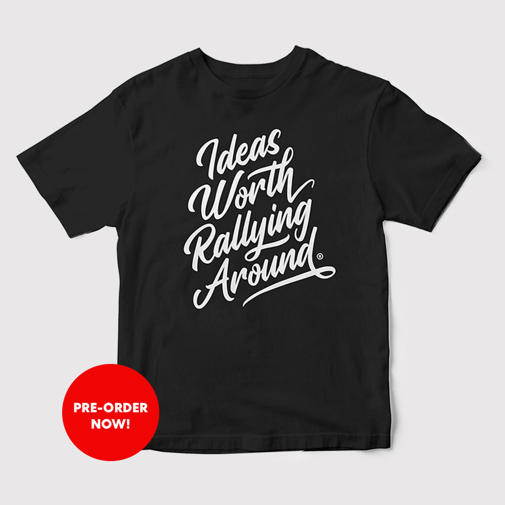 Ideas Worth Rallying Around® Black Tee